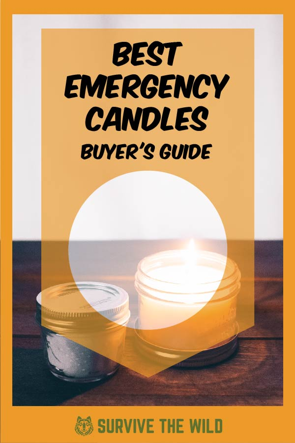 Best Emergency Candles – 2019 Buyer's Guide - Survive The Wild