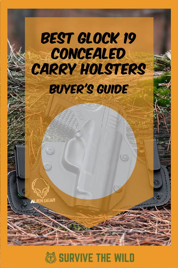 Best Glock 19 Concealed Carry Holsters – 2019 Buyer's Guide