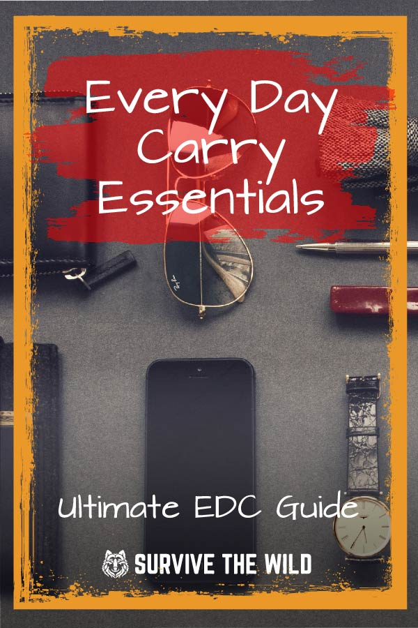 Everyday Carry Essentials Ultimate Edc Guide 2019